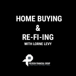 Home Buying and Re-fi-ing with Lorne Levy